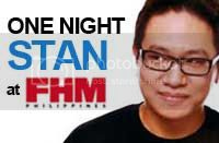 One Night Stan at FHM Philippines